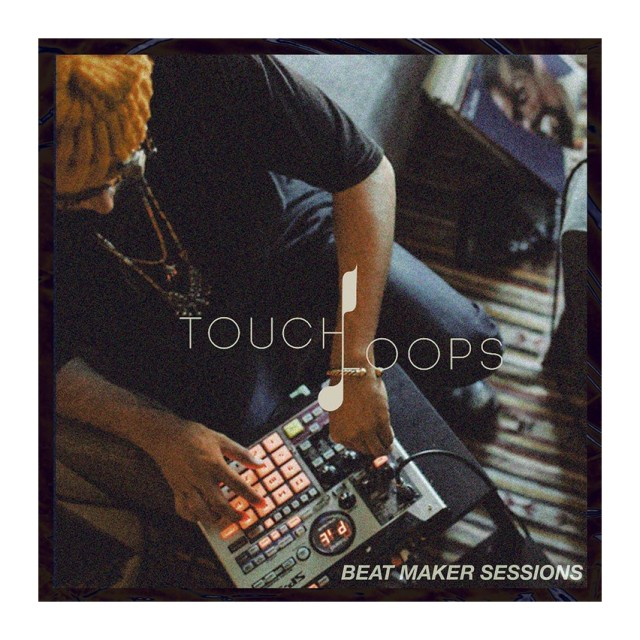 Touch Loops Beat Maker Sessions Sample Pack
