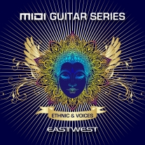 EastWest MIDI Guitar Series Volume 2: Ethnic and Voices